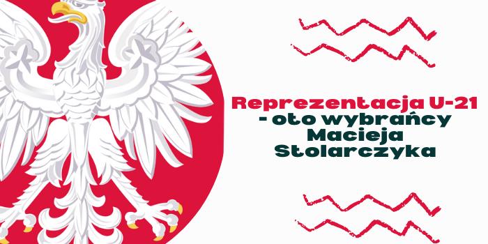 Xavier Dziekoński, Jakub Kamiński, Michał Skóraś i inni młodzi piłkarze powołani przez selekcjonera na zgrupowanie